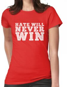 Hate will never win Womens Fitted T-Shirt