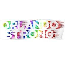 Orlando Strong Shirts, Bumper Stickers & Cups Poster