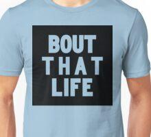 Bout That Life [Black] | Fresh Unisex T-Shirt