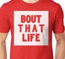 Bout That Life [White] | Fresh Unisex T-Shirt