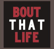 Bout That Life | Fresh by FreshThreadShop