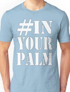 #InYourPalm (White) Unisex T-Shirt