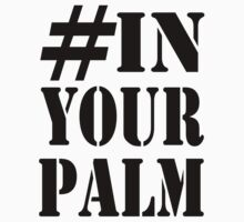 #InYourPalm (Black) T-Shirt