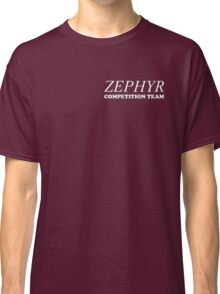Zephyr Competition Shirt (Their First Competition) Classic T-Shirt