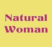 Natural Woman T-Shirt - Homage to Aretha Franklin Baby Tee