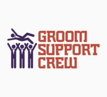 Groom Support Crew by artpolitic