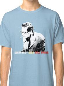 Bill Evans - Everybody Digs Bill Evans Classic T-Shirt
