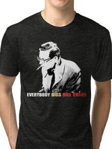 Bill Evans - Everybody Digs Bill Evans Tri-blend T-Shirt