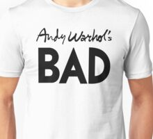 Bad (black) Unisex T-Shirt