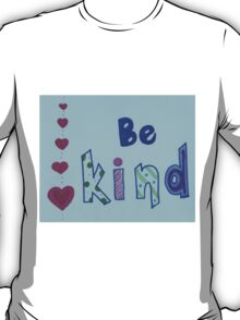 Be Kind - Hearts&Patterns T-Shirt