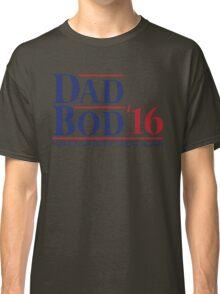 Dad Bod '16 T-shirt (US 2016 Election Parody) Classic T-Shirt