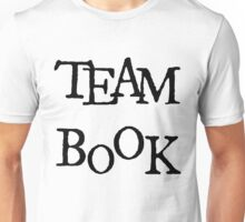 Team Book Blk Letter Unisex T-Shirt