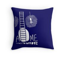 Home Is A Place To Improve Throw Pillow