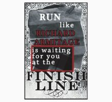 Run like Richard Armitage is waiting for you T-Shirt