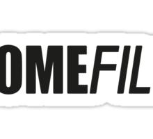 It's a Homefill! Sticker