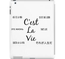 C'est la vie iPad Case/Skin