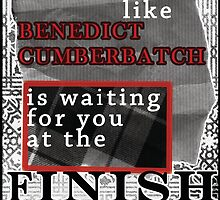 Run like Benedict Cumberbatch is waiting for you by Charenne
