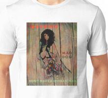 Mad Dog Warning Unisex T-Shirt
