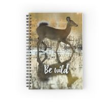 Be wild - White tailed doe Spiral Notebook