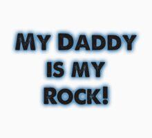 My Daddy is My Rock [kids] Kids Tee
