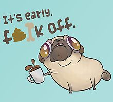 Morning Pug by Hannahzilla