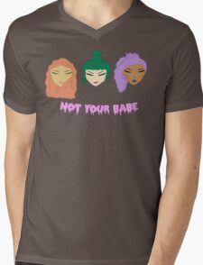 Not Your Babe Mens V-Neck T-Shirt