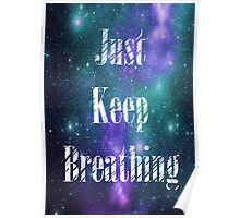 We The Kings- Just Keep Breathing Poster