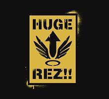 Huge Rez!! Unisex T-Shirt