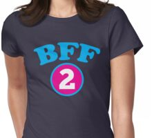 BFF 1 Best friends forever number 2 with matching 1 Womens Fitted T-Shirt