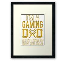 GAMING DAD Framed Print