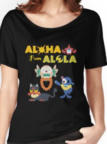 Aloha from Alola Women's Relaxed Fit T-Shirt