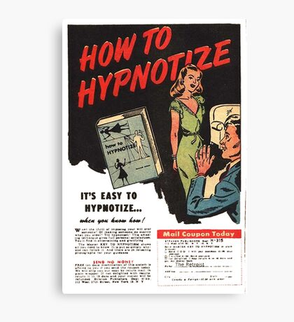 How To Hypnotize Retro Vintage Ad  Canvas Print