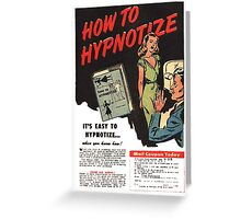 How To Hypnotize Retro Vintage Ad  Greeting Card