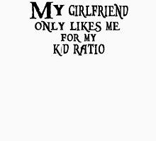 K/D Ratio Unisex T-Shirt