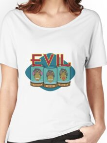 No Evil Women's Relaxed Fit T-Shirt
