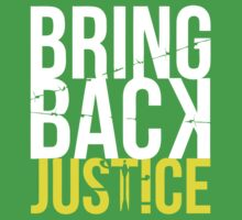 BRING BACK JUSTICE Baby Tee