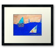 Let's Set Sail - by Colin Framed Print