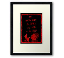 Way Down in the Hole Framed Print