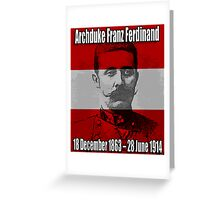 Archduke Franz Ferdinand of Austria (1863-1914) Greeting Card