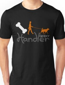 Geeky Handler Unisex T-Shirt