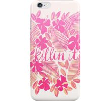 Killin' It – Pink Ombré iPhone Case/Skin