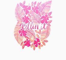 Killin' It – Pink Ombré Unisex T-Shirt