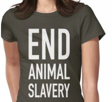 End Animal Slavery Womens Fitted T-Shirt
