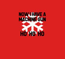 Die Hard - Now I Have A Machine Gun Ho Ho Ho Unisex T-Shirt