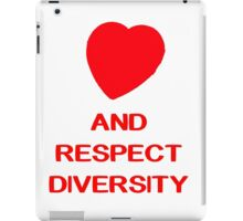 love and respect diversity  iPad Case/Skin