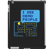 I SEE DEAD PEOPLE iPad Case/Skin