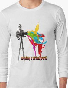 Creating a virtual world Long Sleeve T-Shirt