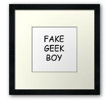 Fake Geek Boy Framed Print