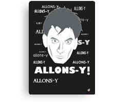 ALLONS-Y! Canvas Print