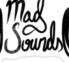 Mad Sounds Sticker